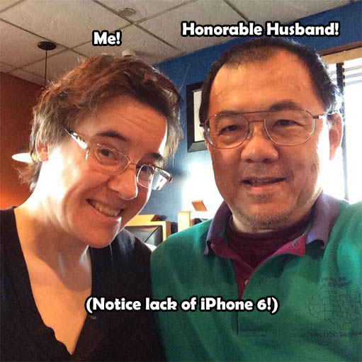 Husband and me and no iPhone!